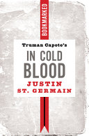 Truman Capote s in Cold Blood  Bookmarked