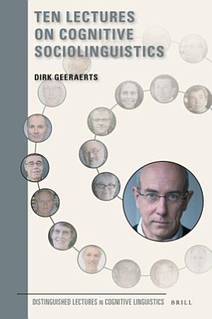 Ten Lectures on Cognitive Sociolinguistics PDF