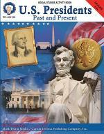 U.S. Presidents: Past & Present, Grades 5 - 8