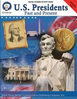 U S  Presidents  Past   Present  Grades 5   8 PDF