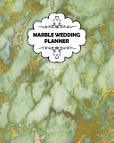 Marble Wedding Planner Cute Wedding Planner Wedding Notebook Wedding Journal 102 Pages 8x10inches Softcover Cover Gold Green Book PDF