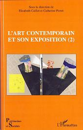L'art contemporain et son exposition (2)