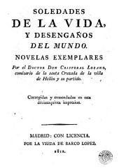 Soledades de la vida, y desengaños del mundo: novelas exemplares