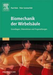 Biomechanik der Wirbelsäule: Grundlagen, Erkenntnisse und Fragestellungen