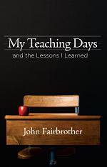 My Teaching Days and the Lessons I Learned