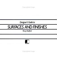 Designer s Guide to Surfaces and Finishes