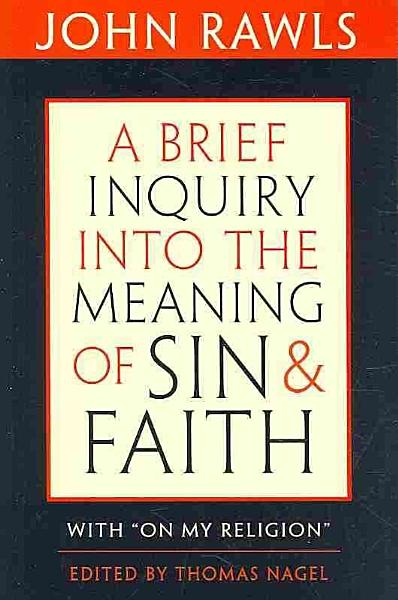 Download A Brief Inquiry Into the Meaning of Sin and Faith Book