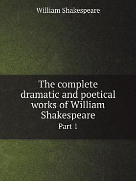 The complete dramatic and poetical works of William Shakespeare PDF