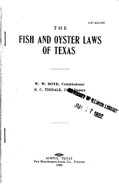 The Fish and Oyster Laws of Texas