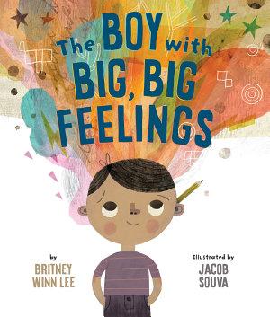 The Boy with Big  Big Feelings