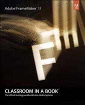 Adobe FrameMaker 11 Classroom in a Book