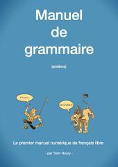 Manuel de Grammaire: Sixième