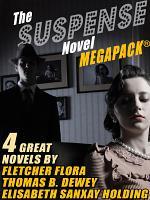 The Suspense Novel MEGAPACK TM  4 Great Suspense Novels PDF