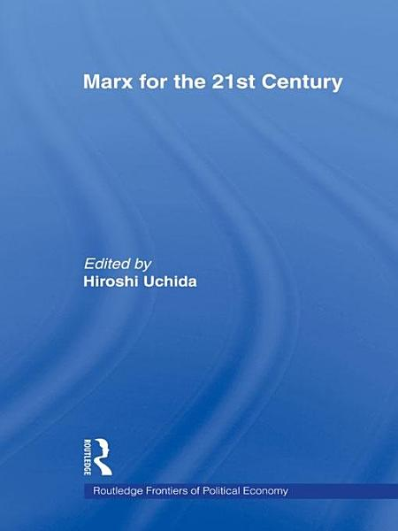 Download Marx for the 21st Century Book