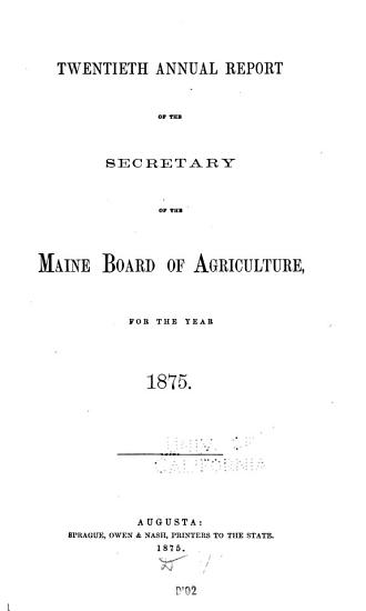 Agriculture of Maine  Annual Report of the Commissioner of Agriculture PDF