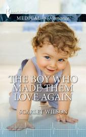 The Boy Who Made Them Love Again