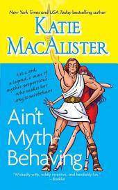 Ain't Myth-behaving: Two Novellas