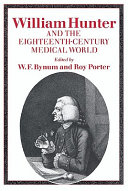 William Hunter and the Eighteenth Century Medical World PDF