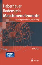 Maschinenelemente: Gestaltung, Berechnung, Anwendung, Ausgabe 12