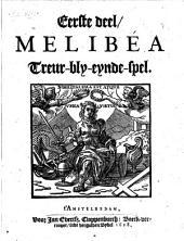 Melibea: treur-bly-eynde-spel, Volumes 1-3