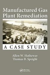 Manufactured Gas Plant Remediation Book PDF