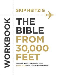 The Bible from 30 000 Feet   Workbook Book
