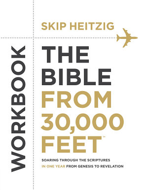 The Bible from 30 000 Feet   Workbook