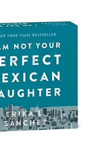 Random Minis  I Am Not Your Perfect Mexican Daughter Book