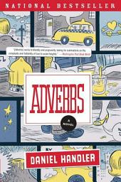 Adverbs: A Novel