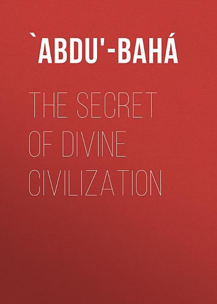 Download The Secret of Divine Civilization Book