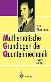 Mathematische Grundlagen der Quantenmechanik: Ausgabe 2