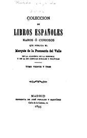 Colección de libros españoles raros ó curiosos: Volumen 23