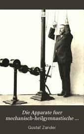 Die Apparate für mechanisch-heilgymnastische Behandlung und deren Anwendung