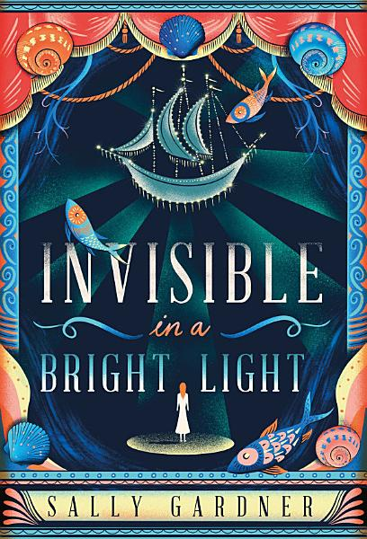 Download Invisible in a Bright Light Book