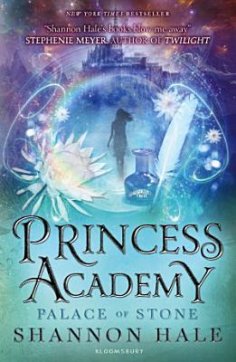 Princess Academy  Palace of Stone
