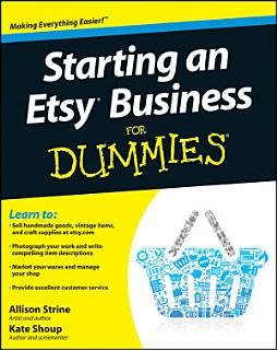 Starting an Etsy Business For Dummies Book