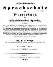 Althochdeutscher sprachschatz: oder Wörterbuch der althochdeutschen sprache, Band 3