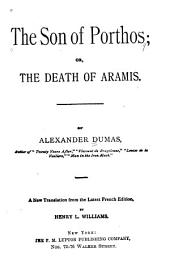 The Son of Porthos: Or, The Death of Aramis