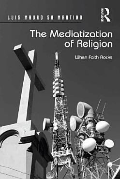 The Mediatization of Religion PDF
