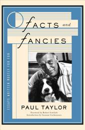 Facts and Fancies: Essays Written Mostly for Fun