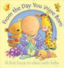 From the Day You Were Born Book