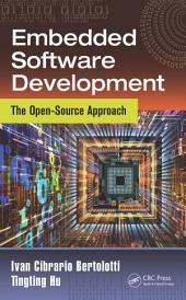 Embedded Software Development: The Open-Source Approach