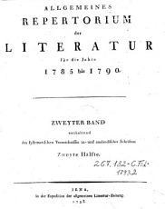 Allgemeines Repertorium der Literatur f  r die Jahre 1791 bis 1795 PDF