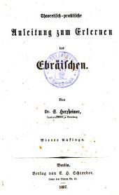 Theoretisch-praktische Anleitung zum Erlernen des Ebräischen
