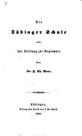 Die Tübinger Schule und ihre Stellung zur Gegenwart