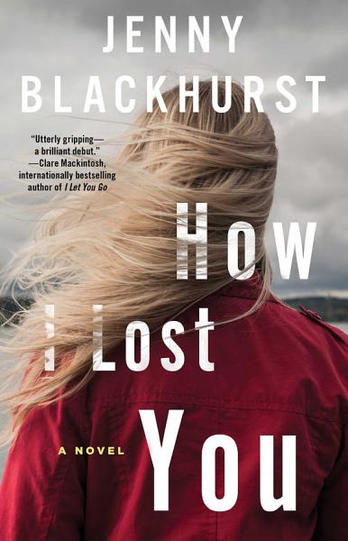 Download How I Lost You Book