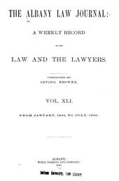 Albany Law Journal: Volumes 41-42