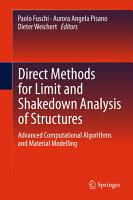 Direct Methods for Limit and Shakedown Analysis of Structures PDF