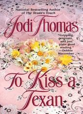 To Kiss a Texan