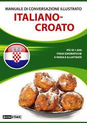 Manuale di conversazione illustrato Italiano-Croato